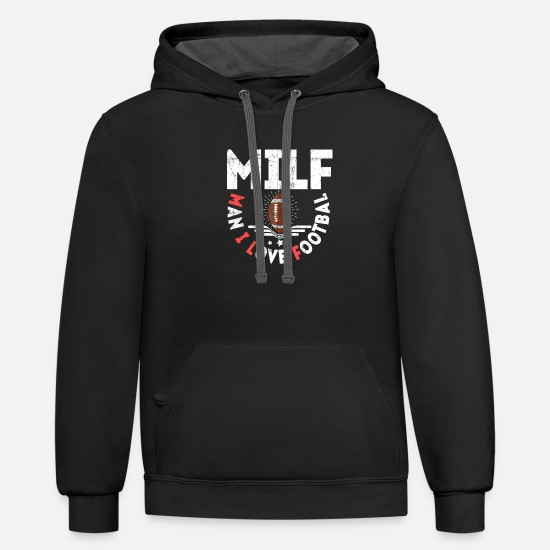 Gift Idea Hoodies & Sweatshirts - Milf Man I love Foootball - Unisex Two-Tone Hoodie black/asphalt