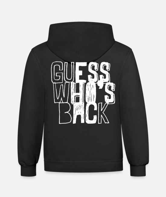 Rap Hoodies & Sweatshirts - GUESS WHOS BACK - Unisex Two-Tone Hoodie black/asphalt
