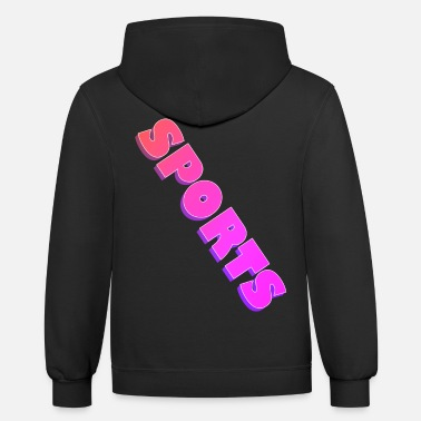 Sports. Sports Sports - Unisex Two-Tone Hoodie