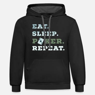 Las Vegas Eat Sleep Poker Repeat Casino Pik Texas money - Unisex Two-Tone Hoodie