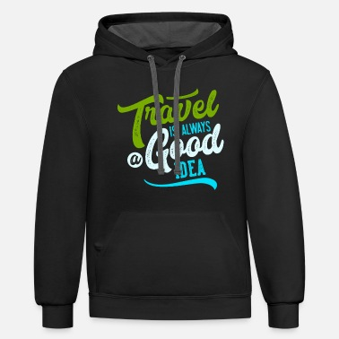 Travel Is Always A Good Idea - Unisex Two-Tone Hoodie