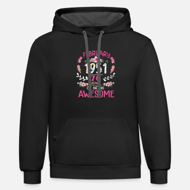 70th Womens February Girl 1951 Shirt 70th Birthday Gift - Unisex Two-Tone Hoodie