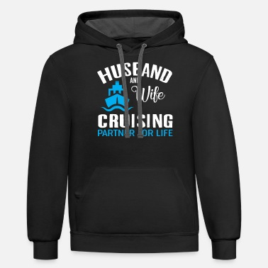 Funny Husband And Wife Husband And Wife Cruise - Unisex Two-Tone Hoodie