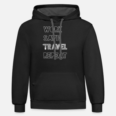 Advenutre Work save travel repeat - Unisex Two-Tone Hoodie