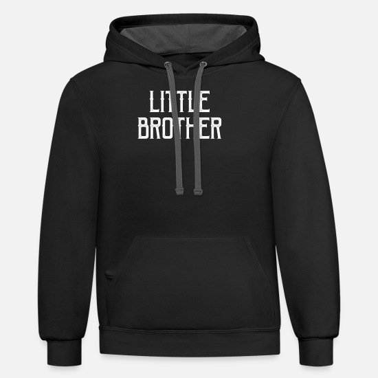 Little Brother Hoodies & Sweatshirts - Little Brother Gift - Unisex Two-Tone Hoodie black/asphalt