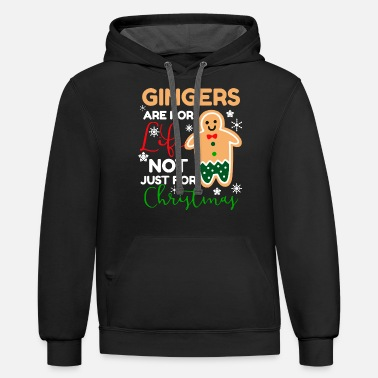 Gingers Are For Life - Unisex Two-Tone Hoodie