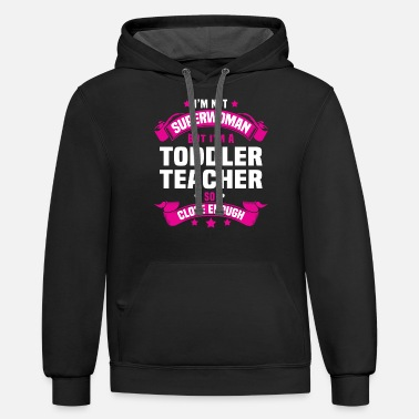 Toddler Toddler Teacher - Unisex Two-Tone Hoodie