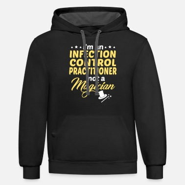 Infection Infection Control Practitioner - Unisex Two-Tone Hoodie