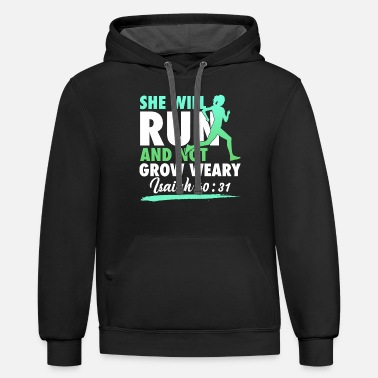 Run she will run and not grow weary Isaiah 4031 sister - Unisex Two-Tone Hoodie