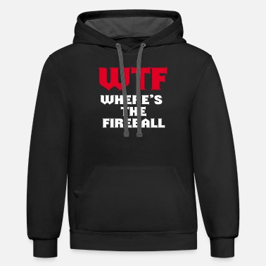WTF Where's The Fireball Party Drinking Alcohol Shots Tee - Unisex Two-Tone Hoodie