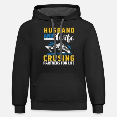 Cruising Husband and Wife Cruising Partner for Life Couple - Unisex Two-Tone Hoodie