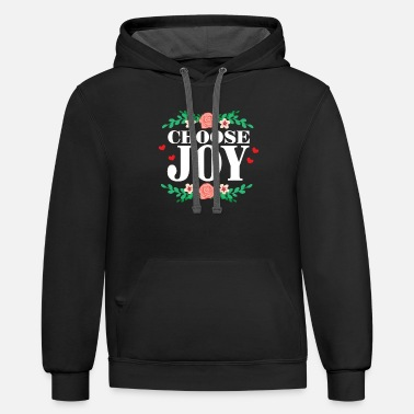 Joy Choose Joy Inspirational Quote Colorful Flower - Unisex Two-Tone Hoodie