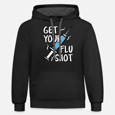 Shot Get Your Flu Shot - Unisex Two-Tone Hoodie