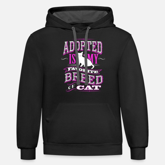 Trout Pond Hoodies & Sweatshirts - Adopted Is My Favorite Breed Of Cat - Unisex Two-Tone Hoodie black/asphalt