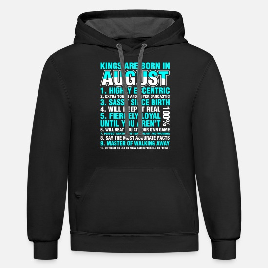 Kings Hoodies & Sweatshirts - Kings Are Born In August - Unisex Two-Tone Hoodie black/asphalt
