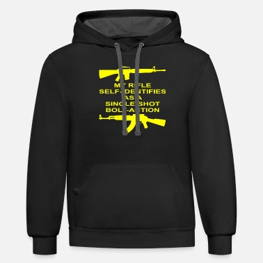 Rifle My Rifle Self Identifies As A Single Shot Bolt Act - Unisex Two-Tone Hoodie
