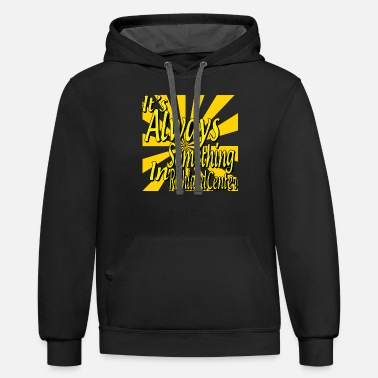 It's Always Something In Richland Center - Unisex Two-Tone Hoodie