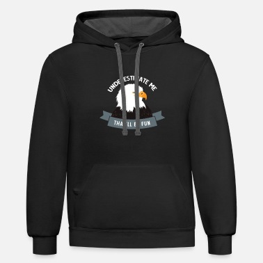 Underestimat me, That'll be fun - Unisex Two-Tone Hoodie