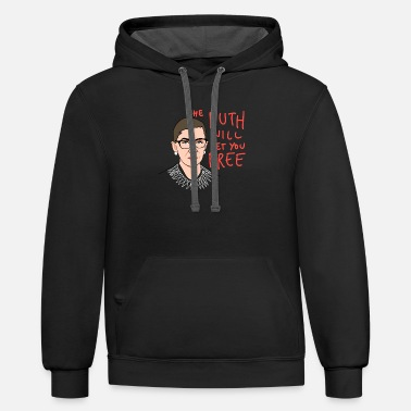 The Ruth Will Set You Free RBG The Ruth Will Set You Free - Unisex Two-Tone Hoodie