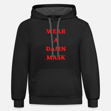 Wear Wear a Damn Mask! - Unisex Two-Tone Hoodie