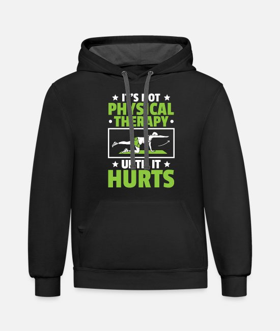 Therapy Hoodies & Sweatshirts - Physical Therapy Physical Therapist Physiotherapy - Unisex Two-Tone Hoodie black/asphalt