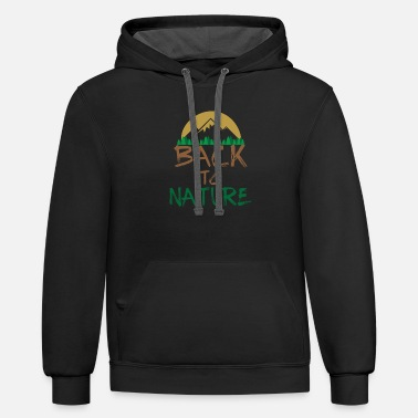 Nature Back To Nature T-Shirt Mountain Barefoot Gift Idea - Unisex Two-Tone Hoodie