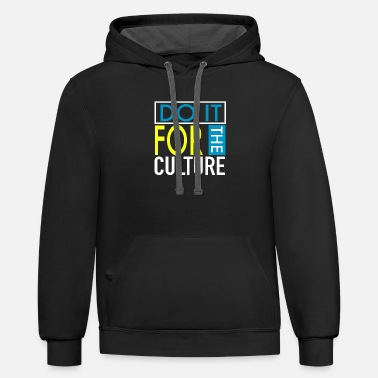 Do It For The Culture - Unisex Two-Tone Hoodie