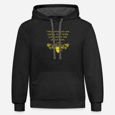 Beekeeper - i really just want to talk about bee - Unisex Two-Tone Hoodie
