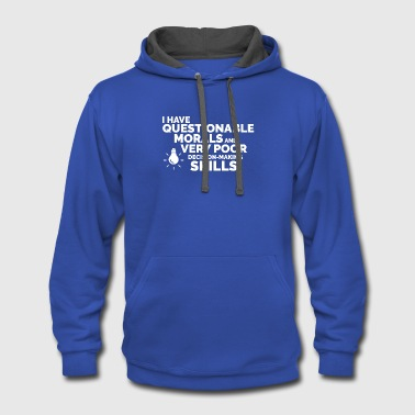 Morality Questionable Morals - Contrast Hoodie