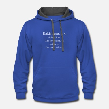 Government Government by the worst - Contrast Hoodie