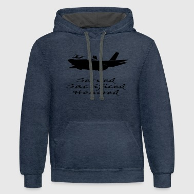 Airforce Served Sacrificed Honored - Contrast Hoodie