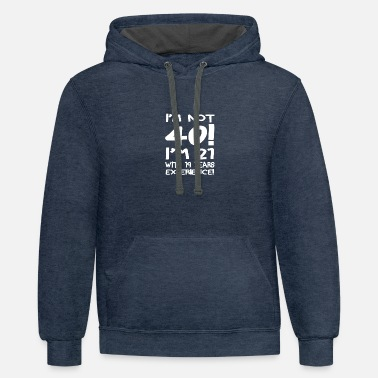 Forty I'm not forty - Contrast Hoodie
