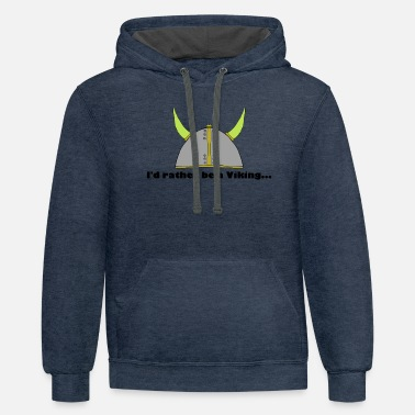 Rather be a Viking - Contrast Hoodie