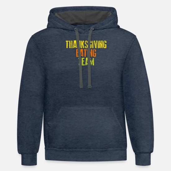Birthday Hoodies & Sweatshirts - Thanksgiving eating team - Unisex Two-Tone Hoodie indigo heather/asphalt