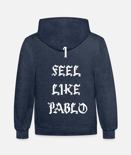 Rap Hoodies & Sweatshirts - I FEEL LIKE PABLO - Unisex Two-Tone Hoodie indigo heather/asphalt