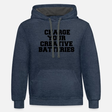 Creative CHARGE YOUR CREATIVE BATTERIES - Unisex Two-Tone Hoodie