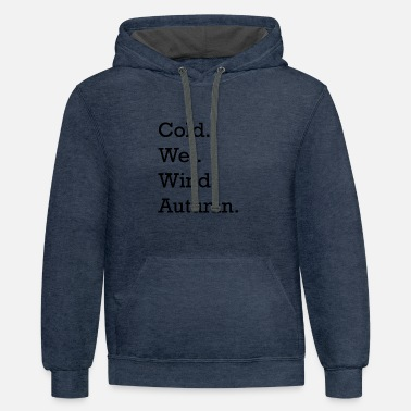 Cold Wet Wind Autumn - Unisex Two-Tone Hoodie