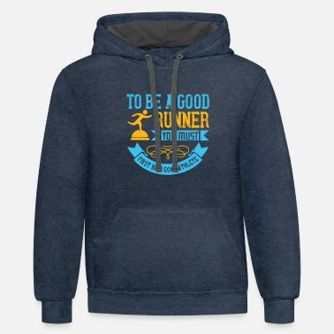 Sporty Running - To be a good runner - Unisex Two-Tone Hoodie