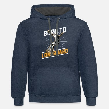 Sports. Sports - Born To Longboard - Unisex Two-Tone Hoodie