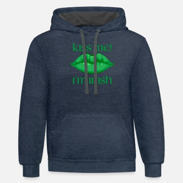 Kiss Me Im Irish Kiss Me I'm Irish - Unisex Two-Tone Hoodie