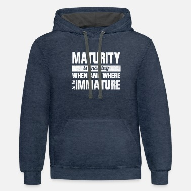 Mature Maturity - Unisex Two-Tone Hoodie