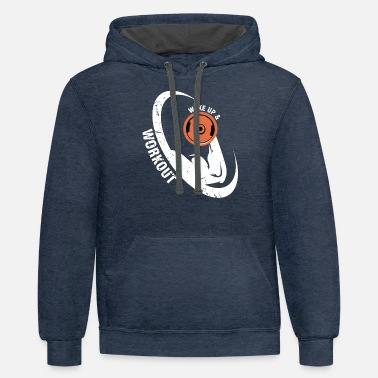 Wake up & workout Shirt - Unisex Two-Tone Hoodie
