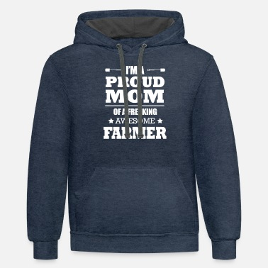 Manure Fork FARMER MOM - I PROUD MOM OF A FREAKING AWESOME FAR - Unisex Two-Tone Hoodie