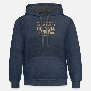 Please step into the aisle with your cellphone - Unisex Two-Tone Hoodie