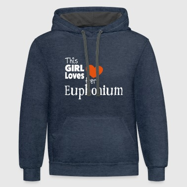 This Girl Loves Her Euphonium - Contrast Hoodie