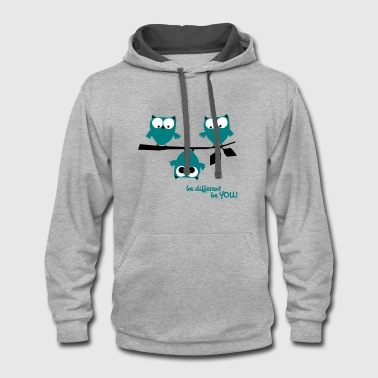 3 owls be different, be you | funny owl shirt - Contrast Hoodie