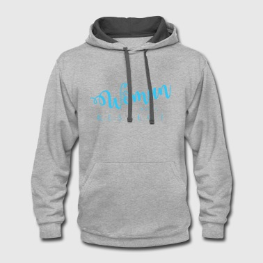 Respect Woman Woman Wants Respect - Contrast Hoodie