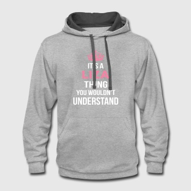 Liza Koshy It's A Liza Thing You Wouldn't Understand - Contrast Hoodie