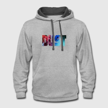 Clean What It Is clean the dust - Contrast Hoodie