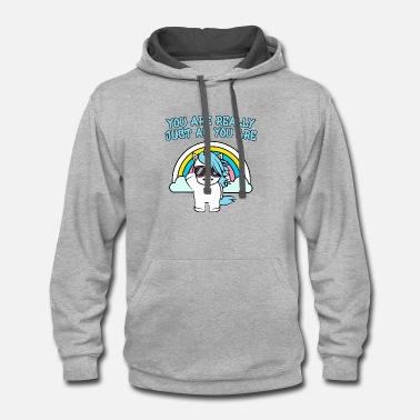 you are really just as you are unicorn - Contrast Hoodie